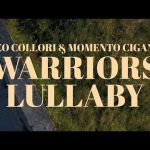 Teo Collori & Momento Cigano - Warriors Lullaby (Official video)